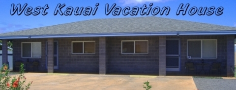 West Kauai House - Vacation Rental in Waimea
